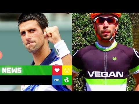 Djokovic & Global Cycling Network Going Vegan? Bananiac Hospitalised?
