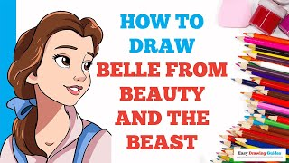 How to Draw Belle from Beauty & the Beast in a Few Easy Steps: Drawing Tutorial for Kids & Beginners