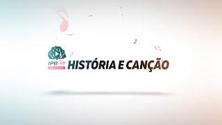 IPBLive Festival - História e Canção - Rev. Guilhermino Cunha