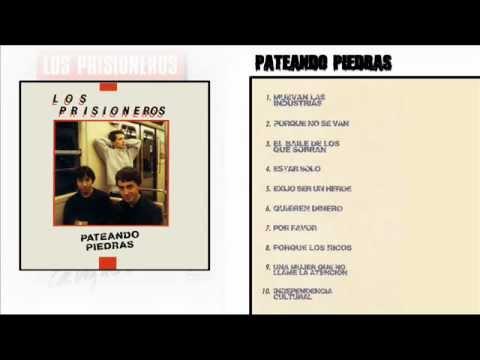 Los Prisioneros - Pateando Piedras (1986) [Disco Completo] [Full Album]