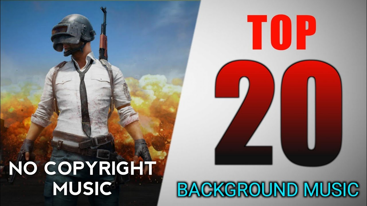 ?Top 20 Best Background Music for Gaming Videos | Best Background music for Pubg/Free fire Montage