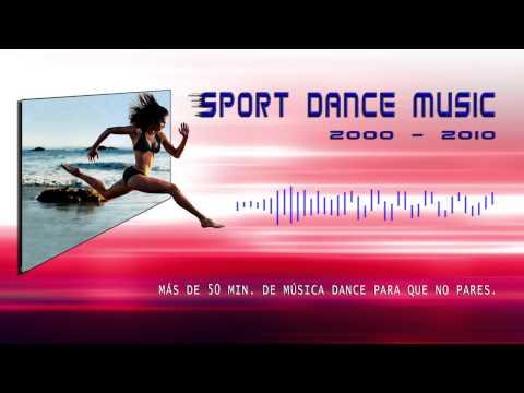 Sport Dance Music 2000 - 2010