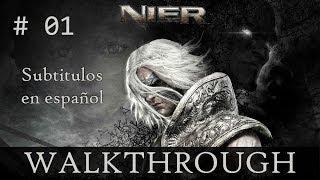 Nier - Guía - Subtitulado al español - El fin del mundo - Walkthrough Parte 01