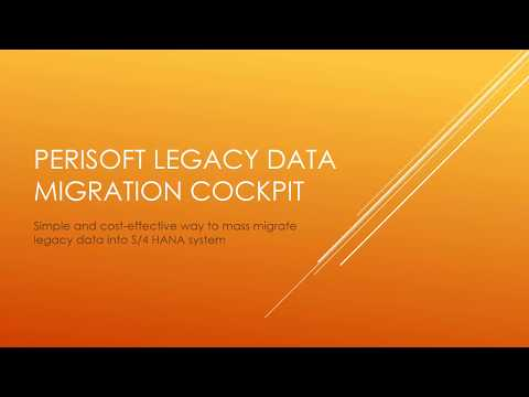 Perisoft S/4 HANA On Premise Data Migration Solution Demo