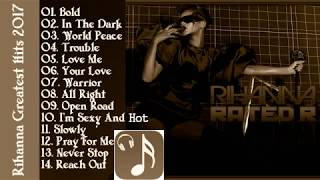 Rihanna Greatest Hits Cover 2017_The Best Songs Of Rihanna Full Album Playlist 2017