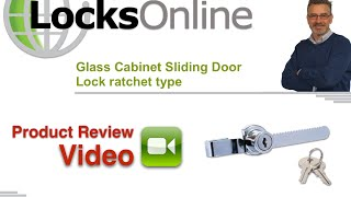 Glass Cabinet Sliding Door Lock Ratchet Type   Locksonline Product Reviews
