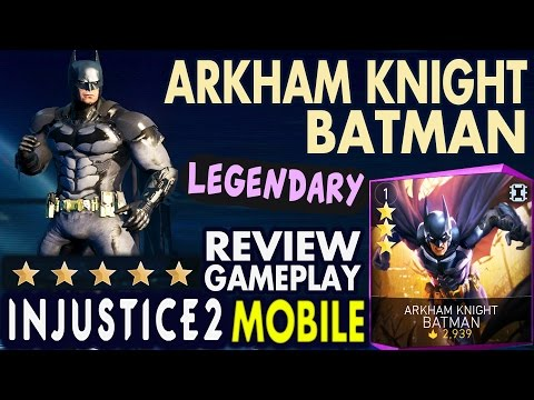 Injustice 2 Mobile: LEGENDARY ARKHAM KNIGHT BATMAN. Gameplay | Detailed Review