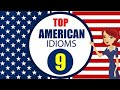 American Idioms and Phrases with Meanings and Example: Lesson 9