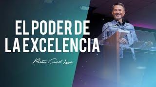 El poder de la excelencia - Pastor Cash Luna (Santiago - Chile)