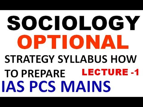 SOCIOLOGY OPTIONAL | UPSC/STATE PCS/ UPPSC | LECTURE 1| INTRO SYLLABUS | SCOPE OF SOCIOLOGY