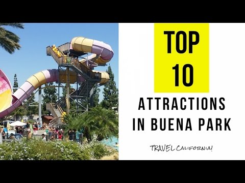 Top 10. Best Tourist Attractions in Buena Park - California