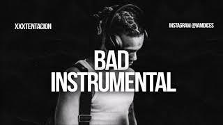 """XXXtentacion """"BAD"""" Instrumental Prod. by Dices *FREE DL*"""