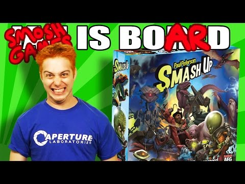 SMOSH GAMES IS BOARD - SMASH UP