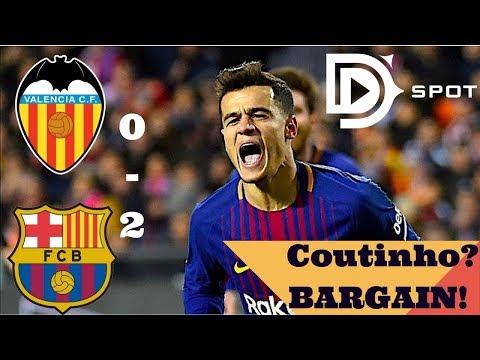 Valencia FC Barcelona 0-2 (0-3 ag) Copa del Rey 2018 Full Match Analysis. Coutinho Goal vs Valencia