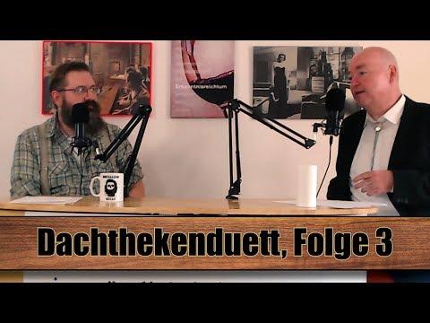 Dachthekenduett Folge 3: Wahlnachlese Brandenburg und Sachsen