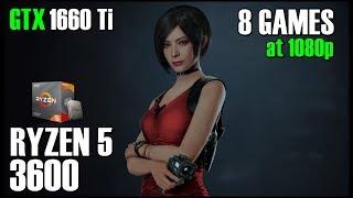 Ryzen 5 3600 + GTX 1660 Ti | 8 GAMES in 1080p