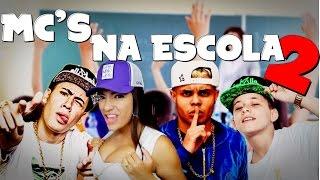 MC'S NA ESCOLA (MC Lan, Dani Russo, MC Kevinho e MC Pedrinho...)