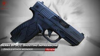 bersa bp9cc shooting impressions