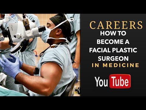 How To Become A Facial Plastics Surgeon