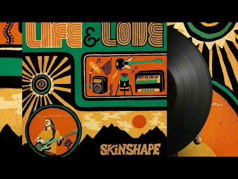 Skinshape - Life & Love [Album]