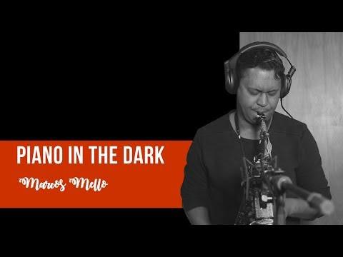 Brenda Russel - Piano in the Dark - Marcos Mello Sax Cover