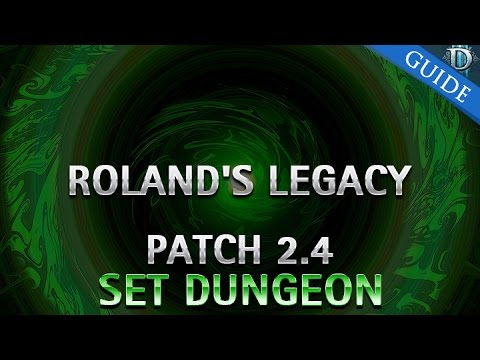 Diablo 3 - Roland's Legacy Set Dungeon Guide Patch 2.4