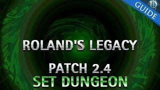 diablo 3 roland s legacy set dungeon guide patch 2 4