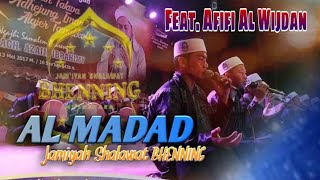 AL MADAD Bhenning || Feat. Afifi Al Wijdan - Jam'iyah Shalawat BHENNING