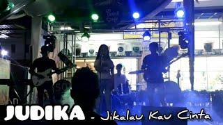 JUDIKA - Jikalau Kau Cinta (Versi Rock) cover by DOJ Band