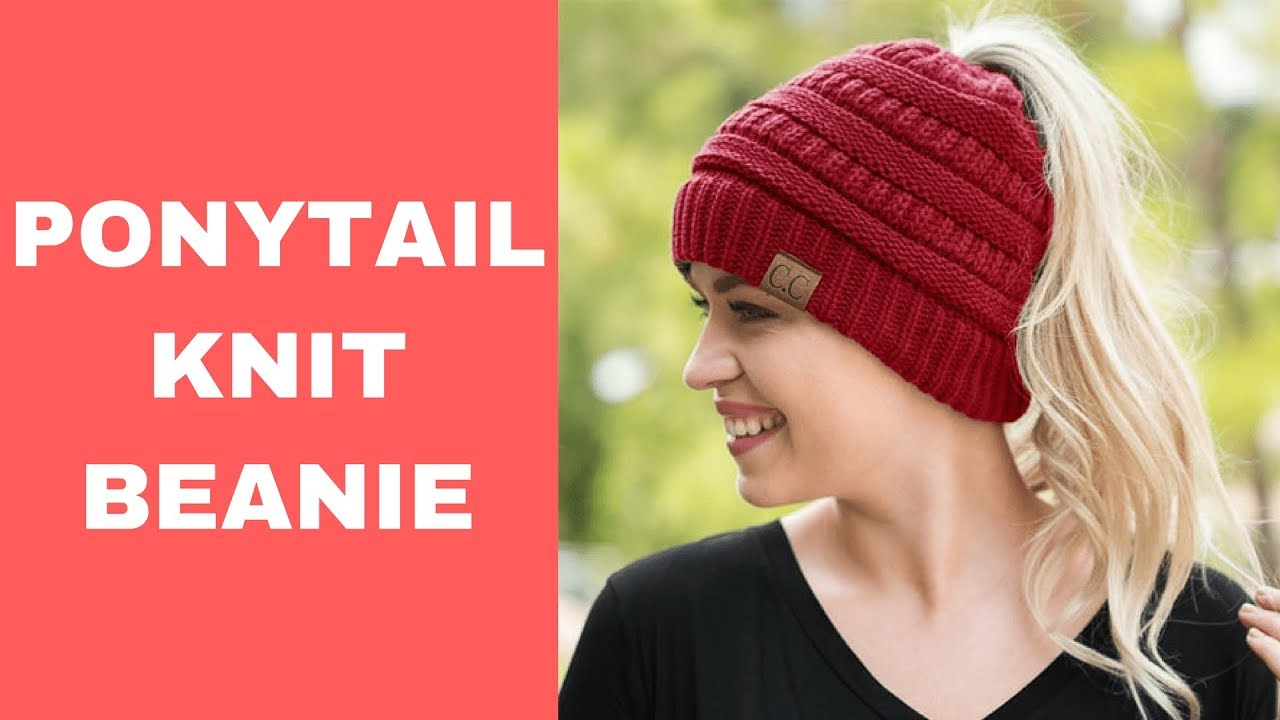 93a44233e9cd4 Ponytail Knit Beanie - YouTube