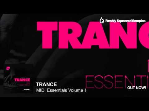 MIDI Packs   Trance MIDI Essentials Volume 1