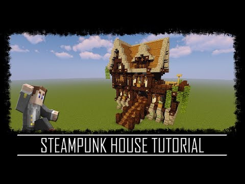 How to build a Steampunk House Minecraft Tutorial
