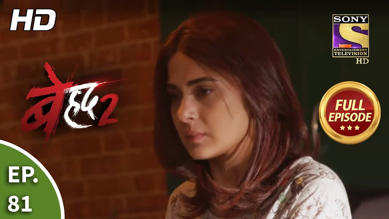 Beyhadh 2 - Ep 81 - Full Episode - 24th March. 2020 - YouTube