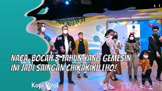 Download NACA, BOCAH 3 TAHUN YANG GEMESIN INI JADI SAINGAN CHIKAKIKU LHO! | KOPI VIRAL (15/1/21) P3