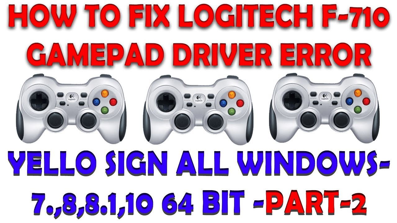 Logitech gamepad f710 not working in windows 10, 8. 1, 8, 7 [solved].