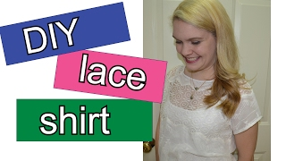 DIY How To Clone a Shirt and Make a Lace Top Sewing Tutorial II Duckinyellow