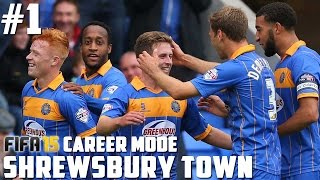 FIFA 15 Road To Glory: Shrewsbury Town - S01E01 - The Start