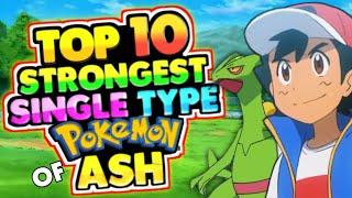 Top 10 Strongest Single Type Pokémon Of Ash |Ash Pokémon Return In Galar| In Hindi