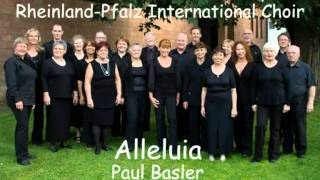 Paul Basler - Alleluia - Rheinland-Pfalz International Choir