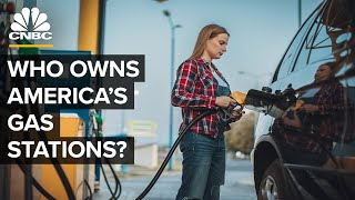 Who Owns America's Gas Stations?