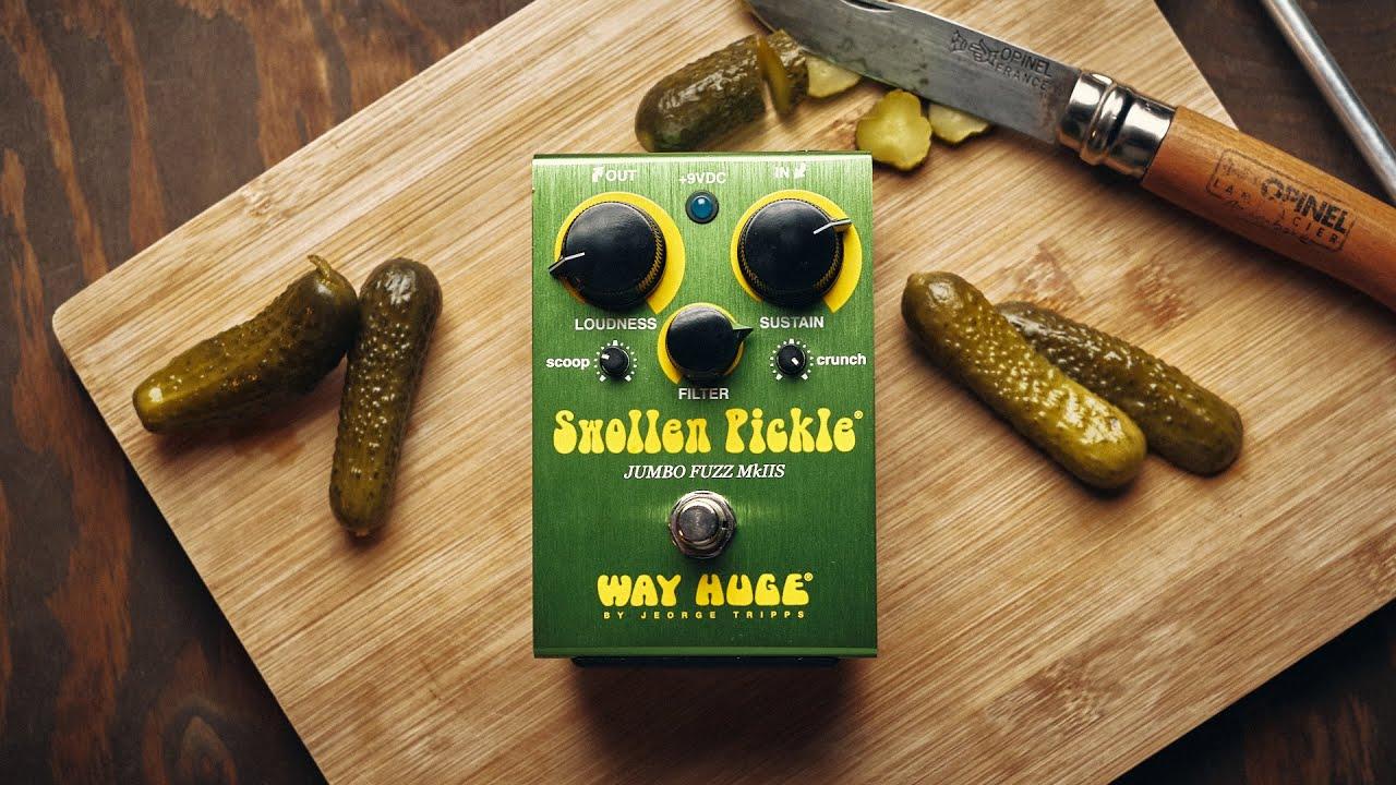 La RECETTE d'une bonne FUZZ !! Way Huge Swollen Pickle