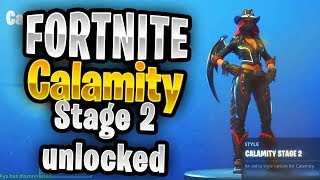 Fortnite skin Calamity stage 2 unlock