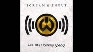 "Will.i.Am feat. Britney Spears- ""Scream & Shout"" Clean/Radio Edit"