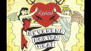Watch Reverend Horton Heat Goin Back Home video