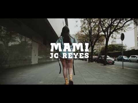 JC Reyes - Mami (Prod. Pedro Calderon)