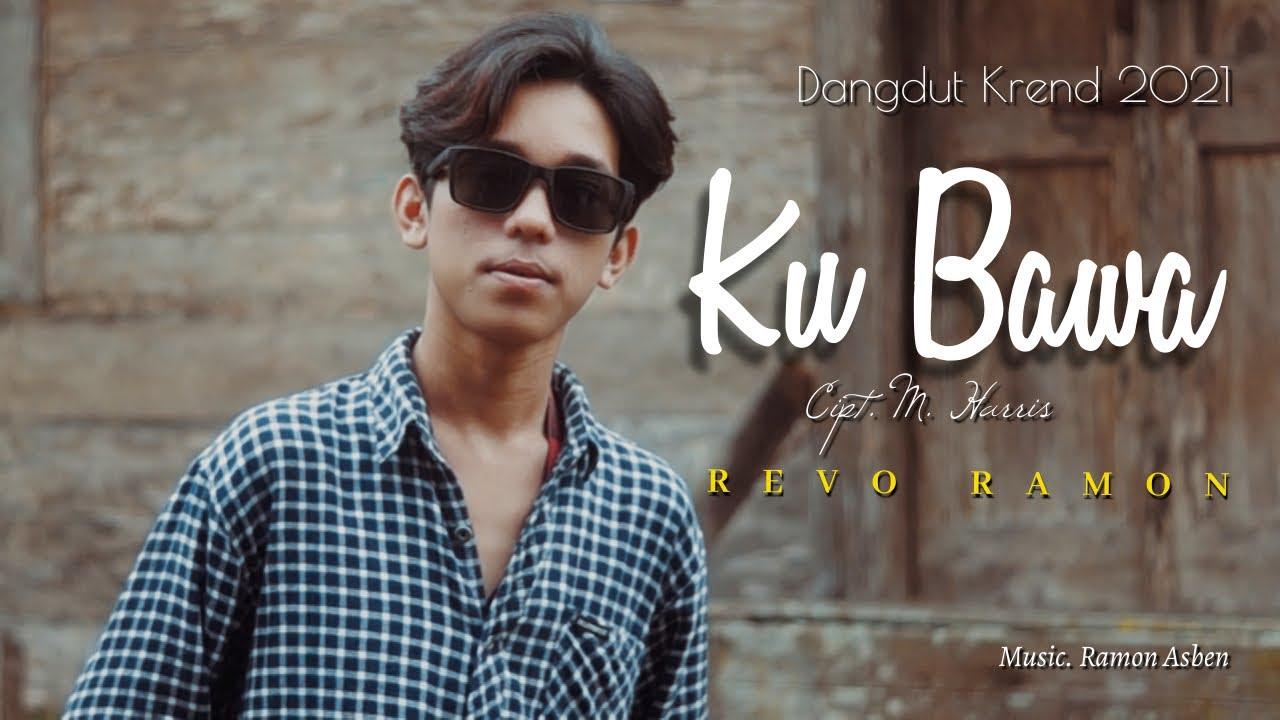 Download KUBAWA Cipt. M. Harris by REVO RAMON || Cover Video Subtitle
