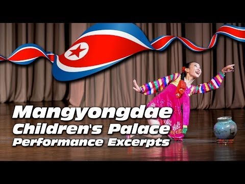 Mangyongdae Children's Palace Performance Excerpts