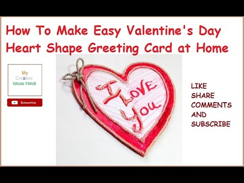 How To Make Easy Valentines Day Heart Shape Greeting Card at Home – Make Valentine Cards Home