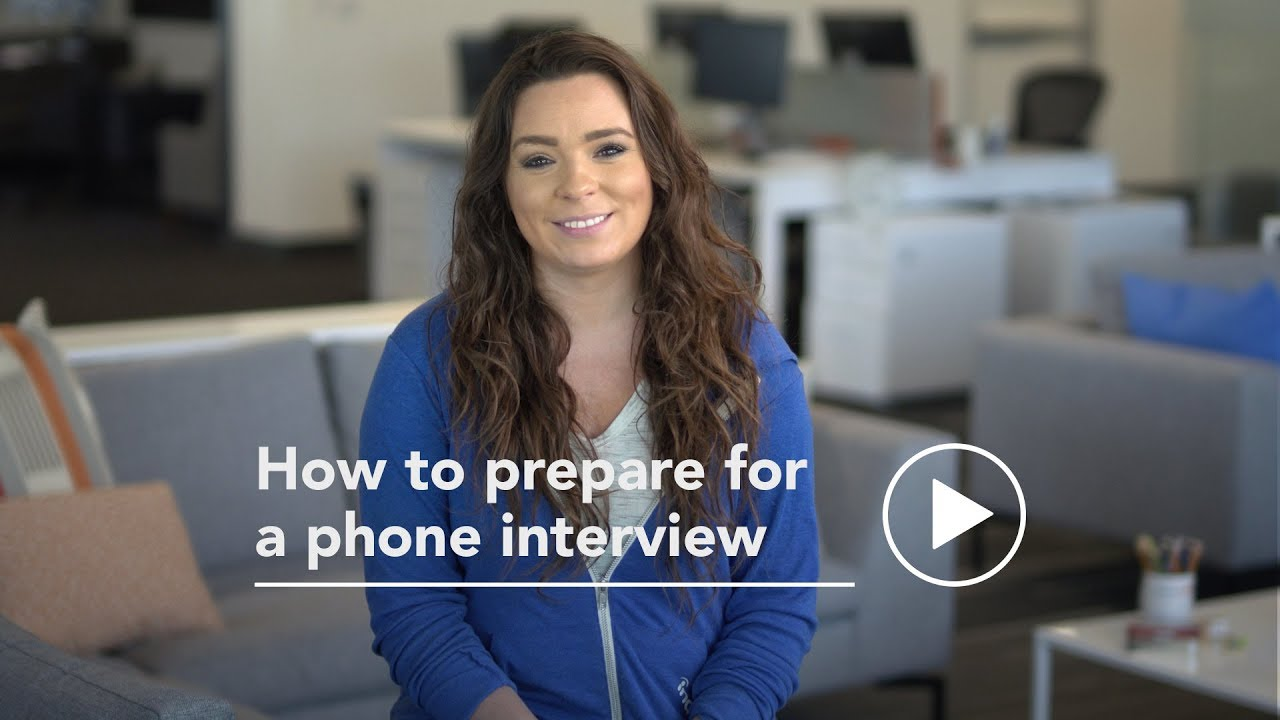 how to prepare for a phone interview youtube - How To Prepare For A Phone Interview