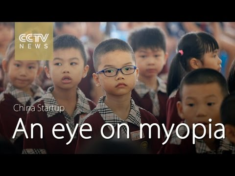 China Startup: Keeping an eye on myopia